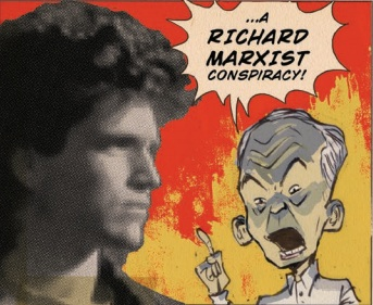 A Richard Marxist Conspiracy